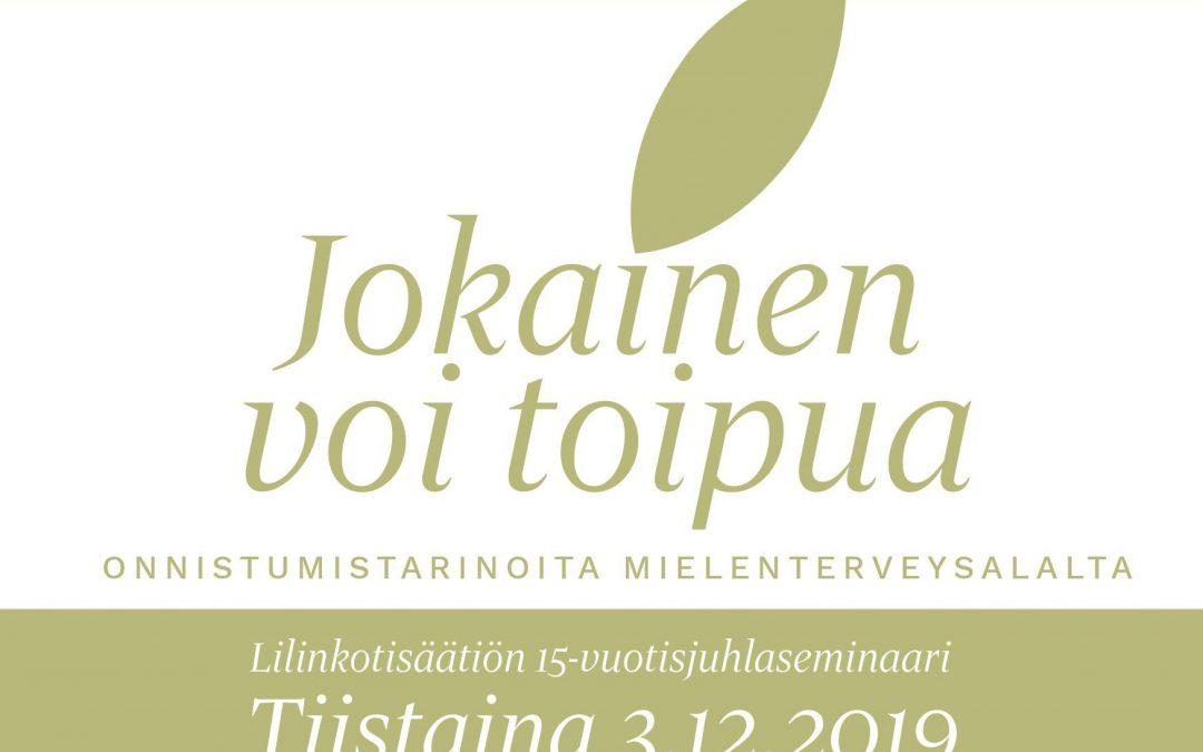 Lilinkotisäätiön 15-vuotisjuhlaseminaari 3.12.2019